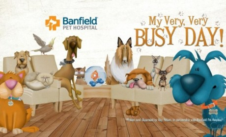 Banfield Pet Hospitals Releases the Children's Book, My Very, Very Busy Day