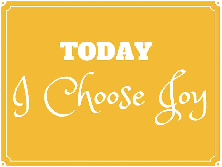 Today I Choose Joy Mom Central