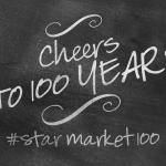 Star Market: Cheersto100Years