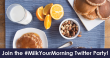 Join us for the #MilkYourMorning Twitter Party!