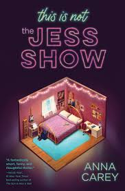 THIS IS NOT THE JESS SHOW, By Anna Carey