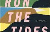 We Run the Tides, by Vendela Vida