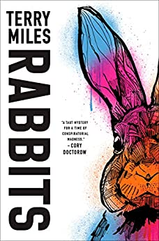 Rabbits, by Terry Miles